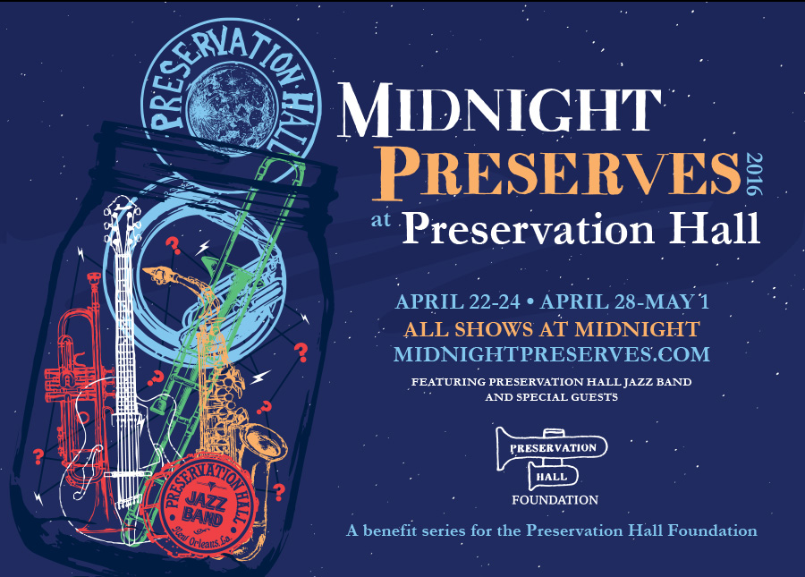Midnight Preserves - Preservation Hall