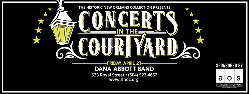 Dana Abbott Band - The Historic New Orleans Collection