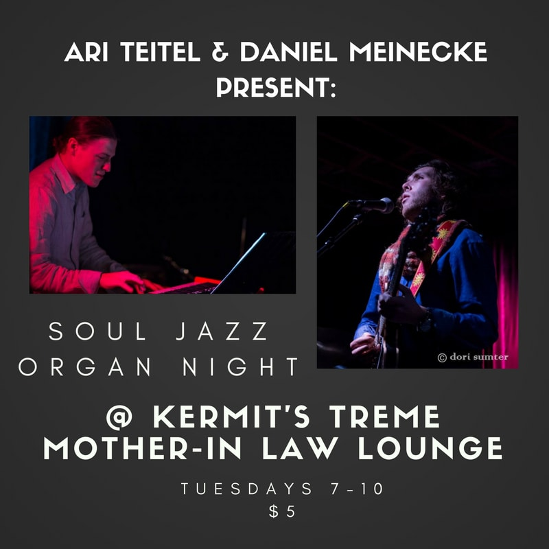 Soul Jazz Organ Night - Kermit's Treme Mother-In-Law Lounge