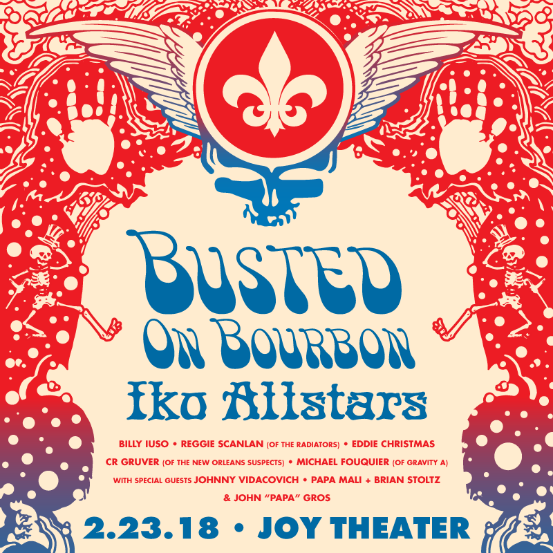 Busted on Bourbon Iko AllStars NOLA Grateful Dead Tribute - Joy Theater
