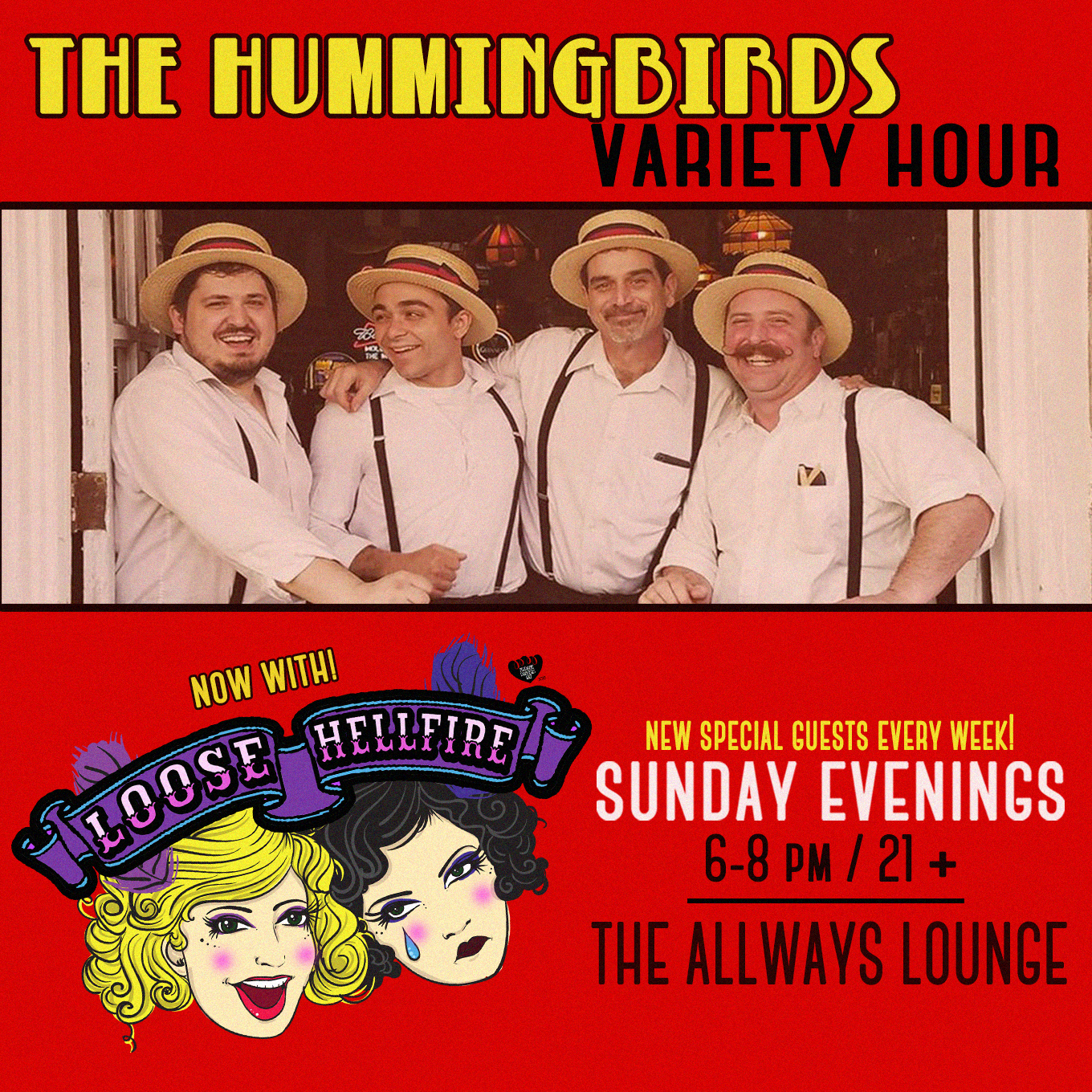 Hummingbirds Variety Hour - Now with Loose Hellfire! -  AllWays Lounge
