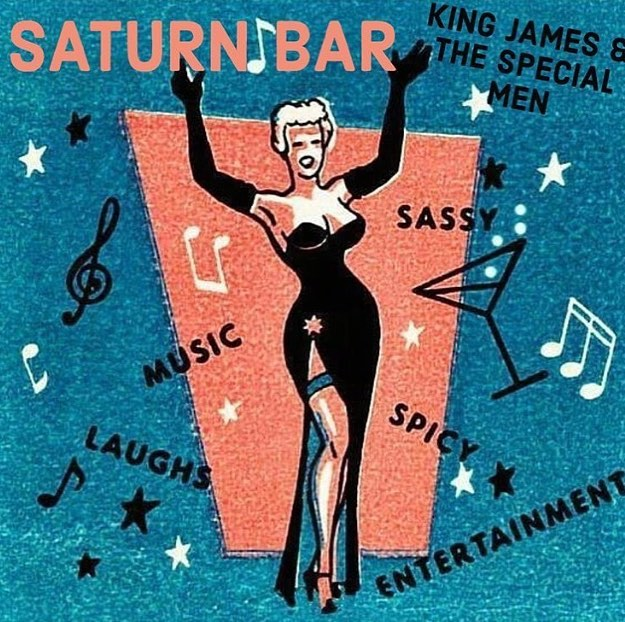 King James & The Special Men - Saturn Bar