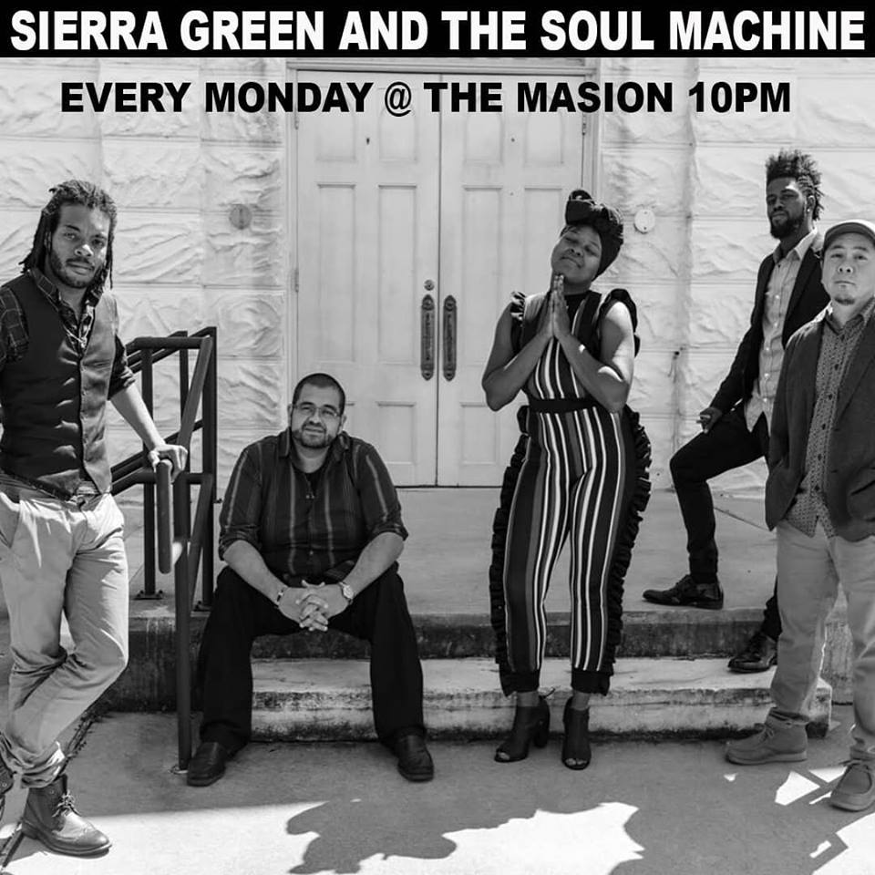 Sierra Green & The Soul Machine - The Maison