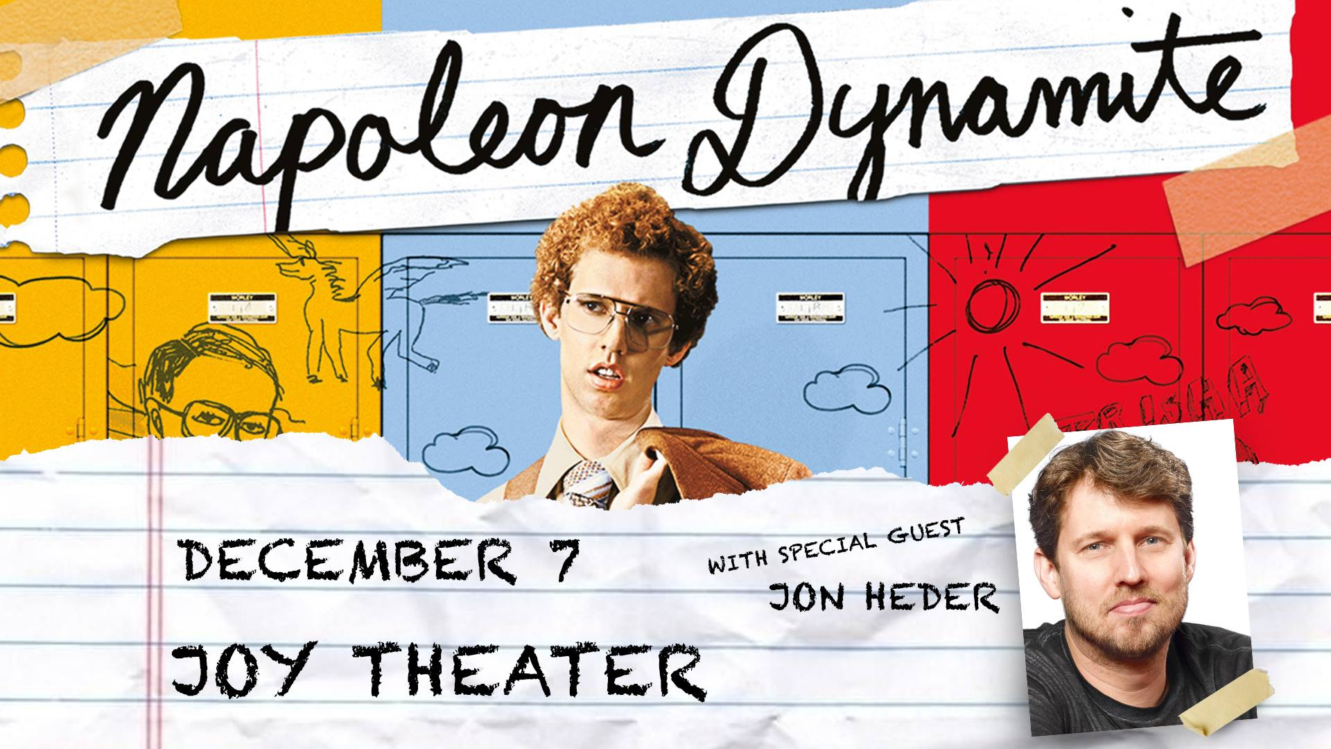 Napoleon Dynamite with Jon Heder - Joy Theater