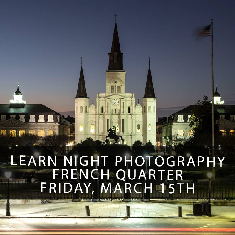 Zack Smith's Night Photography Class New Orleans (Spring)